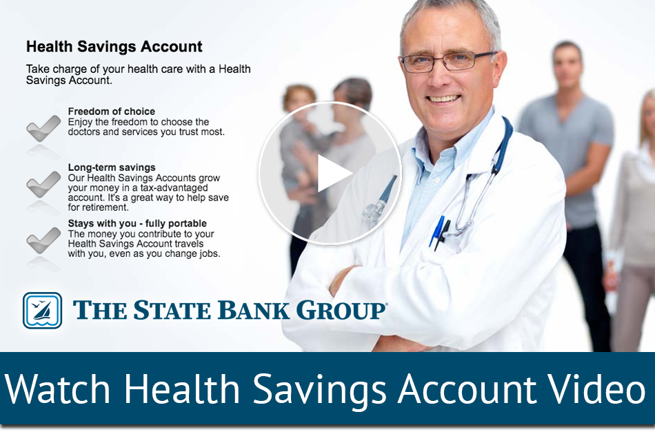 Watch Our Health Savings Account Video