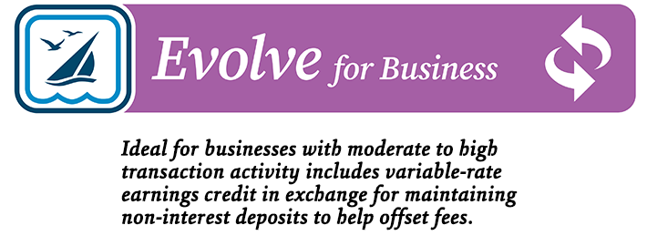 EVOLVE business checking