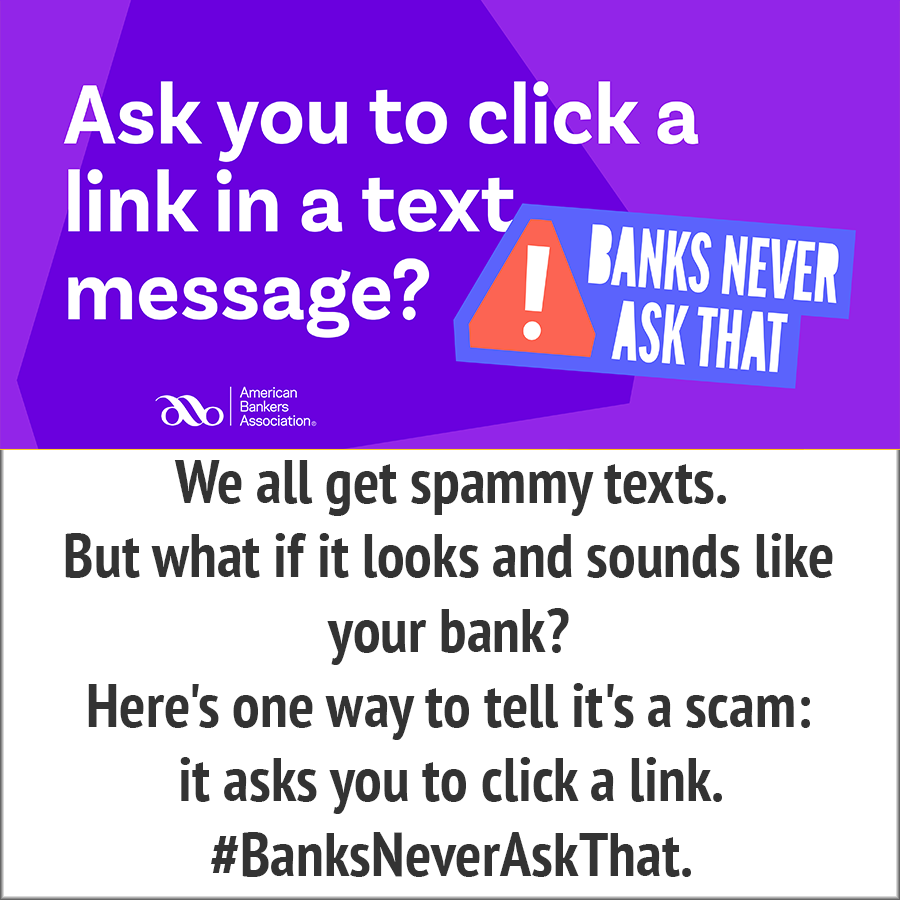ask you to click a link in a message-banks never ask
