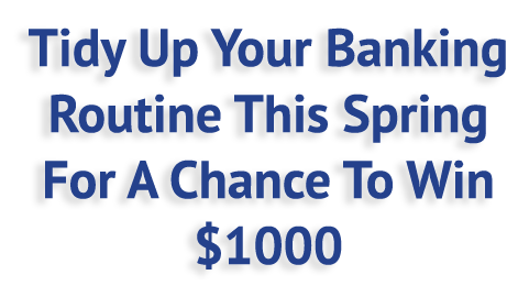 tidy-up-your-banking-for-a-chance-to-win.png